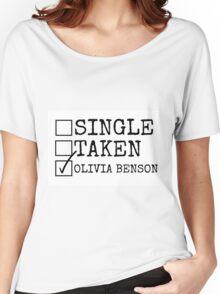 Single, Taken, Olivia Benson Women's Relaxed Fit T-Shirt