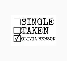 Single, Taken, Olivia Benson Unisex T-Shirt