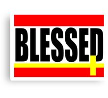 """""""BLESSED"""" Canvas Print"""