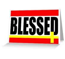 """""""BLESSED"""" Greeting Card"""