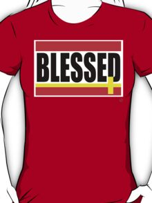 """""""BLESSED"""" T-Shirt"""