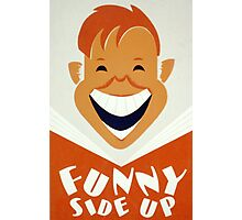 Funny Side Up Photographic Print