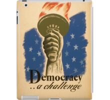 Democracy, A Challenge iPad Case/Skin