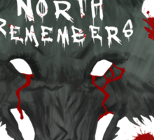 The North Remembers Sticker