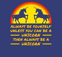 Always Be Yourself Sunset Unicorn T Shirt Womens Fitted T-Shirt