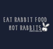 Eat rabbit FOOD not rabbits! Vegetarian vegan shirt Kids Clothes