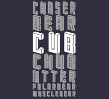 Cub (Chaser Bear Cub Chub Otter Polarbear Musclebear) Unisex T-Shirt