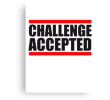 Cool Challenge Accepted Text Logo Canvas Print