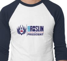 Roslin for President Men's Baseball ¾ T-Shirt