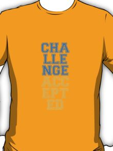 Cool Challenge Accepted Design T-Shirt