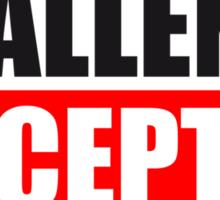 Challenge Accepted Text Logo Sticker