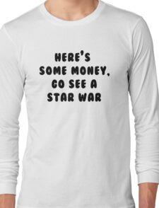 Go See A Star War Long Sleeve T-Shirt