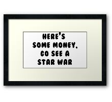 Go See A Star War Framed Print
