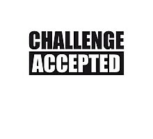 Challenge Accepted Text Logo Photographic Print