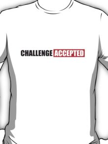 Challenge Accepted Text Design T-Shirt