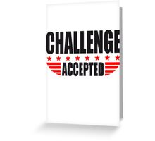 Challenge Accepted Sterne Banner Greeting Card