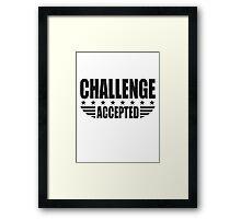 Challenge Accepted Sterne Banner Framed Print