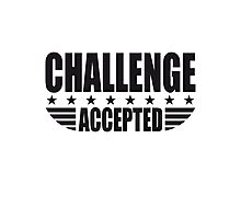 Challenge Accepted Sterne Banner Photographic Print