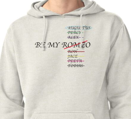 Be my Romeo- NOT I want Augustus Waters  Pullover Hoodie