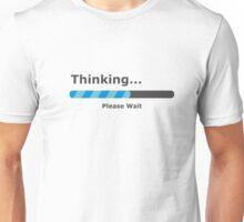 Thinking Please Wait Bar Unisex T-Shirt