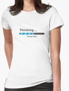 Thinking Please Wait Bar Womens Fitted T-Shirt