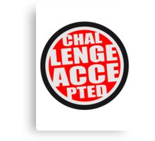 Challenge Accepted Logo Canvas Print