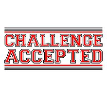 Challenge Accepted Design by Style-O-Mat