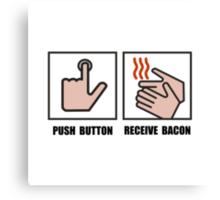 Push Button Receive Bacon Canvas Print