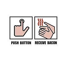 Push Button Receive Bacon Photographic Print