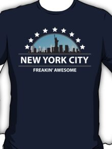 New York City New York Freaking Awesome T-Shirt
