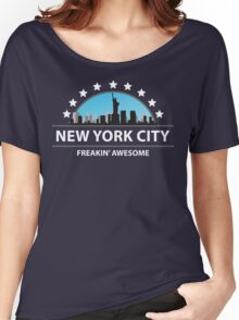 New York City New York Freaking Awesome Women's Relaxed Fit T-Shirt