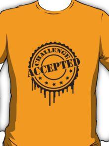 Challenge Accepted Cooler Stempel T-Shirt