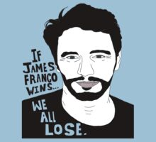 If James Franco Wins... We All Lose. by alittlebitbiega