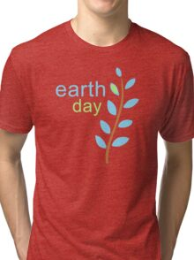 Earth Day With Leaves Tri-blend T-Shirt