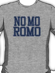 No Mo' Romo - Cowboys T-Shirt