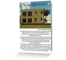 "Fort La Tee Dah ""South Side School"" Greeting Card"