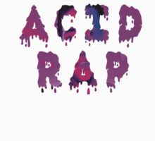 Acid Rap by Undergroundink