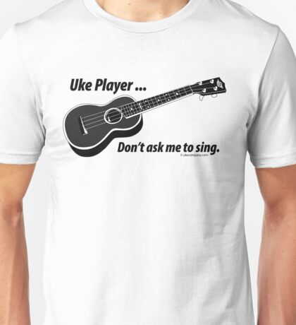 Ukulele No Singing T-Shirt