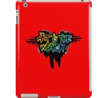 """art is the weapon""-MCR quote iPad Case/Skin"