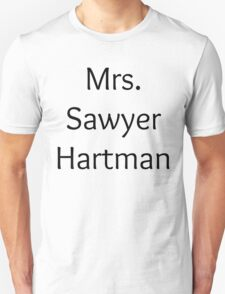 Mrs. Sawyer Hartman T-Shirt