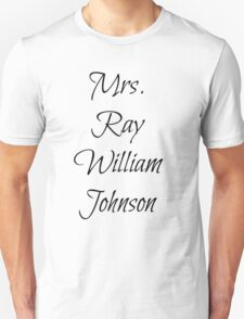 Mrs. Ray WIlliam Johnson T-Shirt