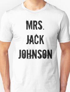 Mrs. Jack Johnson Unisex T-Shirt