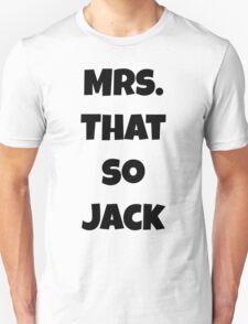 Mrs. ThatSoJack T-Shirt