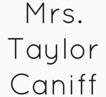 Mrs. Taylor Caniff by BaileyLisa