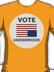 Vote Francis Underwood - house of cards - netflix T-Shirt