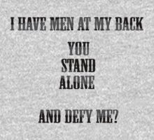 Noah - I Have Men At My Back, You Stand Alone And Defy Me? by scatman