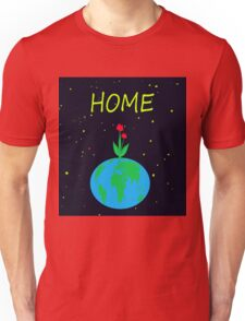 Planet Earth - home Unisex T-Shirt