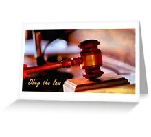 Obey the law Greeting Card