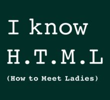 I Know H.T.M.L by Robin Lund