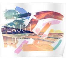 Live Laugh Love Sunset Poster